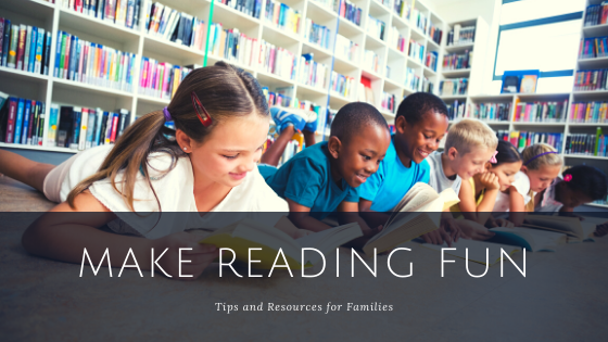 Make reading fun - tips and resources for families