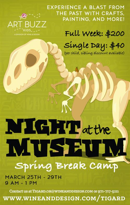 Night at the Museum Spring Break Camp Details